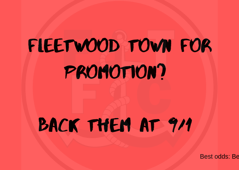Fleetwood to mount a promotion challenge?